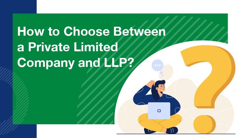 private limited company vs llp