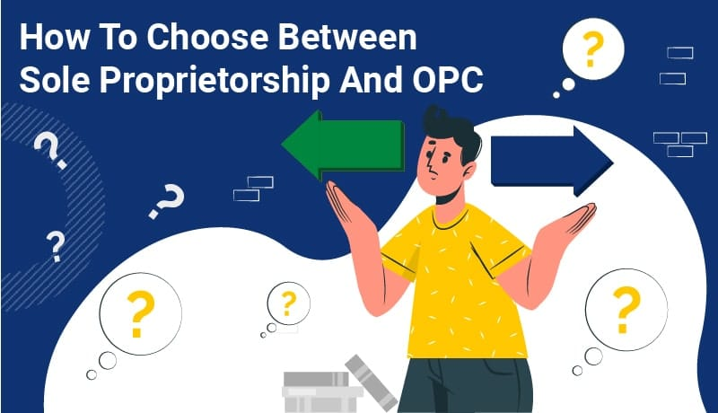 sole proprietorship and opc